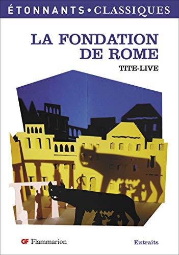9782081205604: La Fondation de Rome
