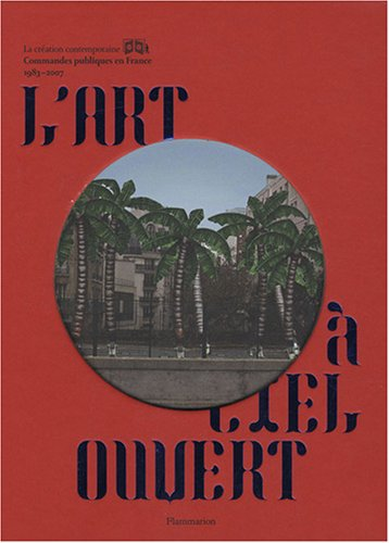 L'art à ciel ouvert (French Edition): Caroline Cros