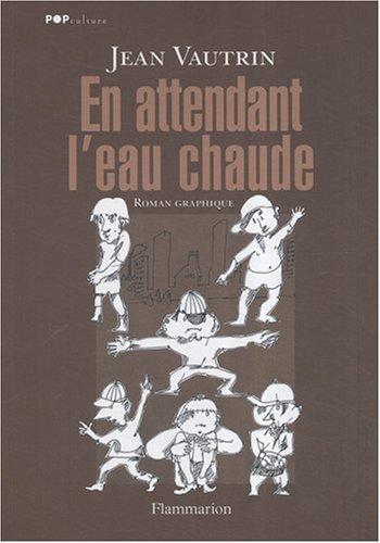 9782081206441: En attendant l'eau chaude (French Edition)