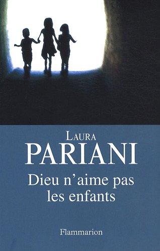 Dieu n'aime pas les enfants (French Edition): Laura Pariani