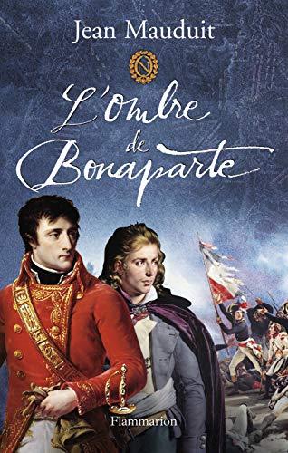 L' ombre de Bonaparte: Jean Mauduit