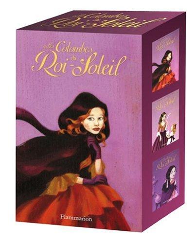 9782081207813: Les Colombes du Roi-Soleil : Coffret en 3 volumes : Tome 4, La promesse d'Hortense ; Tome 5, Le rêve d'Isabeau ; Tome 6, Eléonore et l'alchimiste