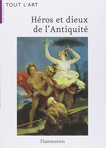 9782081207851: Héros et dieux de l'Antiquité (French edition)