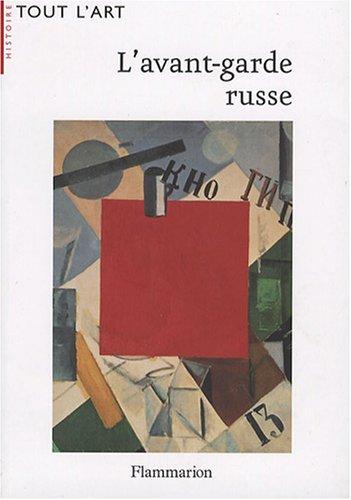 L'avant-garde russe (French Edition): Jean-Claude Marcadé