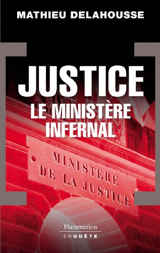 9782081208445: Justice : Le minist�re infernal