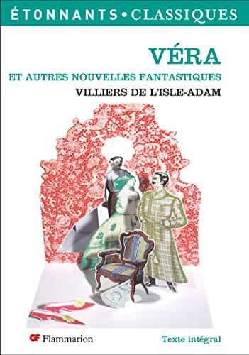 9782081208612: Vera Et Autres Nouvelles Fantastiques (French Edition)