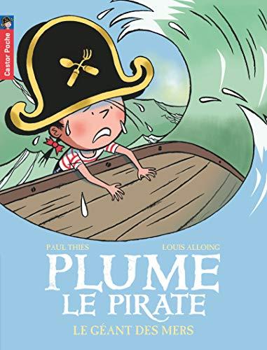 9782081209084: Plume le pirate, Tome 6 : Le Géant des mers