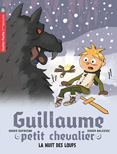 9782081209091: Guillaume petit chevalier, Tome 3 : La nuit des loups