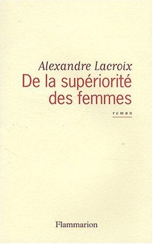 9782081209220: De la supériorité des femmes