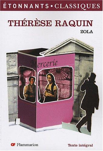 therese raquin (ETONNANTS CLASSIQUES): Zola Emile