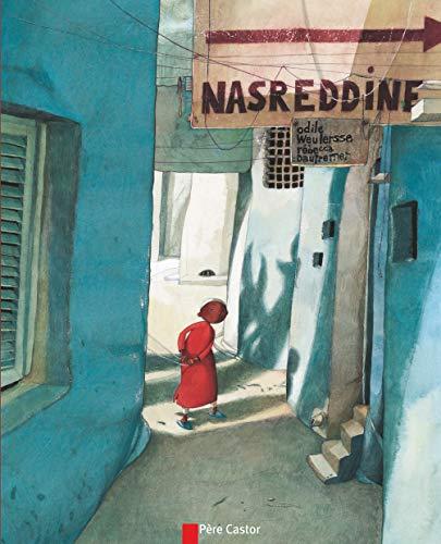 9782081209947: Les P'Tits Albums Du Pere Castor: Nasreddine (French Edition)