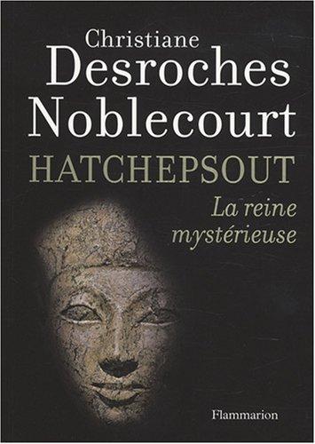 9782081210387: Hatchepsout : La reine mystérieuse