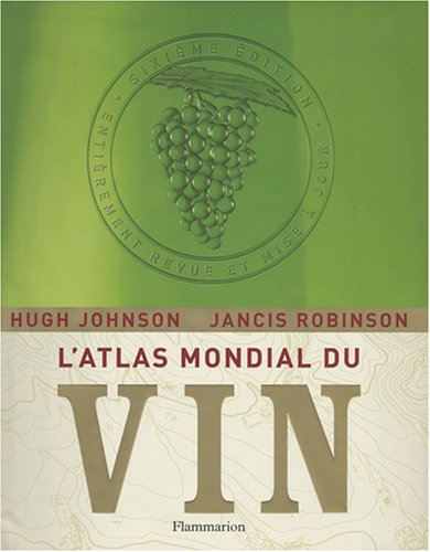 9782081210479: L'Atlas mondial du vin (French Edition)