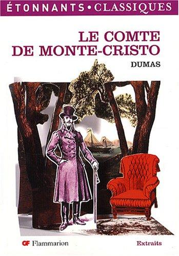 Le Comte de Monte-Cristo: Alexandre Dumas