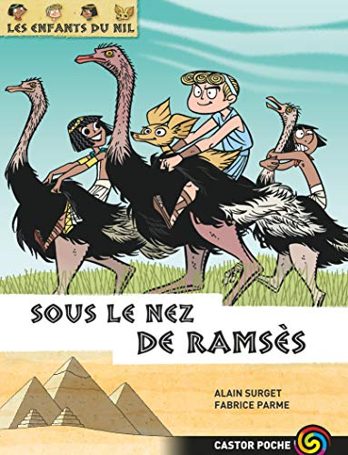 Les enfants du Nil, Tome 13 : Sous le nez de Ramsès: Castor Poche-Flammarion