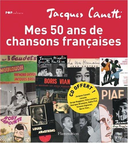 9782081211070: Mes 50 ans de chansons françaises (1CD audio) (Pop Culture)