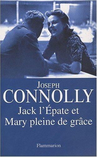 9782081211254: Jack l'Epate et Mary pleine de grâce