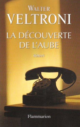 9782081211308: La découverte de l'aube (French Edition)