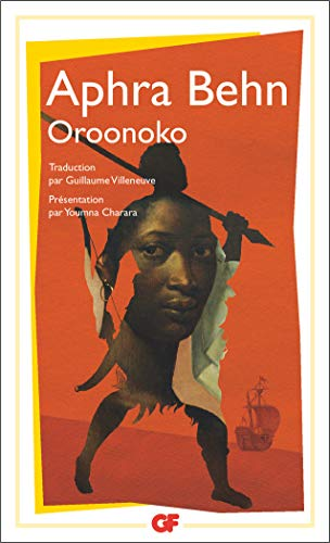 Oroonoko (French Edition) (2081211335) by Aphra Behn