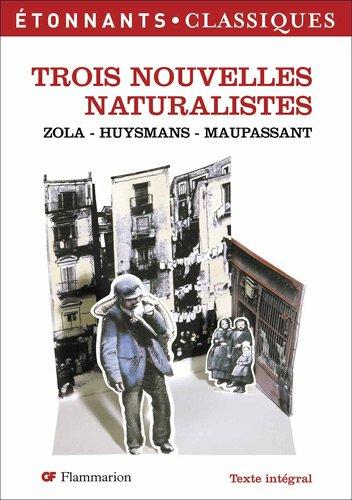 9782081212411: Trois Nouvelles naturalistes (French Edition)
