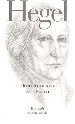 PHENOMENOLOGIE DE L'ESPRIT (MONDE) (GF (A)) (French: Hegel Georg-Wilhelm-Friedrich