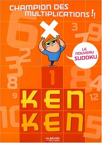 9782081212749: KenKen champion des multiplications