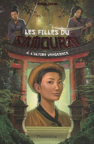 9782081212794: Les filles du samouraï, Tome 4 (French Edition)