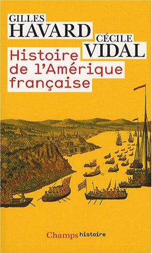 9782081212954: Histoire de l'Amérique française