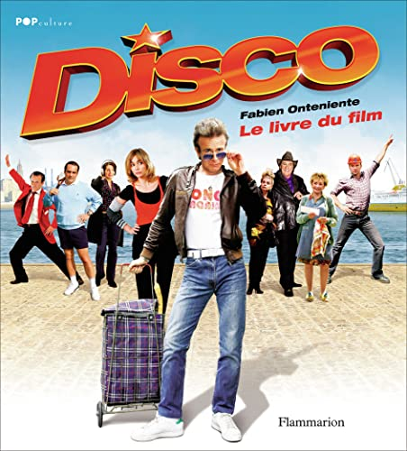 9782081213333: Disco, le Livre du Film
