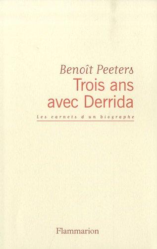 9782081214088: Trois ans avec Derrida (French Edition)