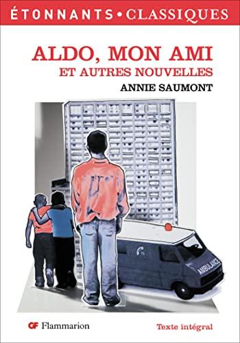 9782081214149: Aldo, Mon Ami Et Autres Nouvelles (French Edition)
