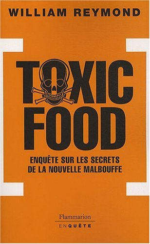 9782081214392: Toxic Food (French Edition)