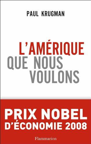 9782081214439: L'Am�rique que nous voulons
