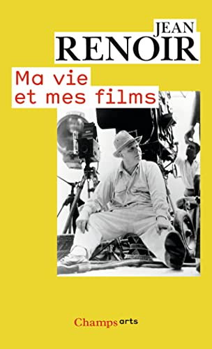 MA Vie ET Mes Films (French Edition) (2081214733) by Jean Renoir