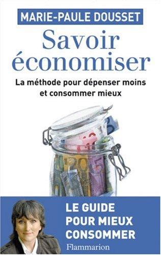 9782081216549: Savoir économiser (French Edition)