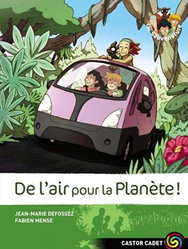 9782081216600: De L'Air Pour La Planete (Les Sauvenature) (French Edition)