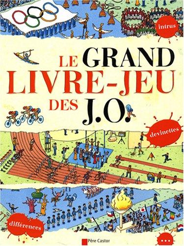Le grand livre-jeu des JO (Albums cartonnés): Cécile Marais; Jeanne
