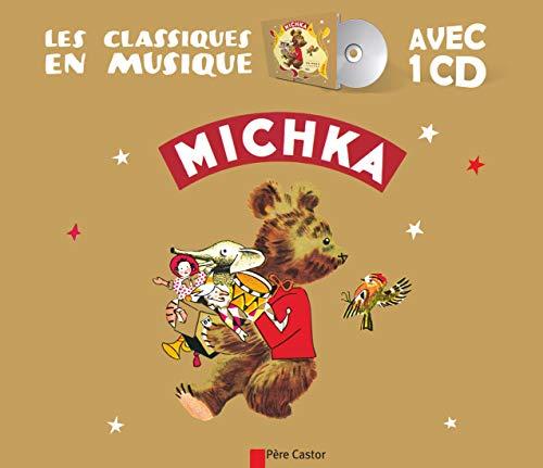 9782081216709: Michka (Bk/CD) (French Edition)