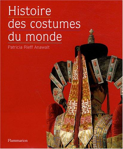 9782081216884: Histoire des costumes du monde (French Edition)