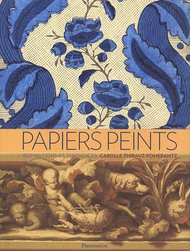 9782081216983: Papiers peints : inspirations et tendances