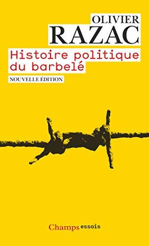 9782081217010: Histoire politique du barbelé