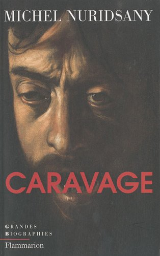 Caravage (French Edition): Michel Nuridsany