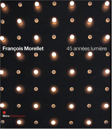 François Morellet (French Edition): Erik Verhagen