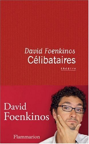 9782081217225: Celibataires (French Edition)