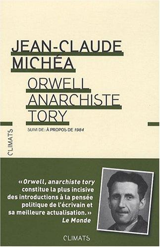 9782081217386: Orwell, anarchiste Tory : Suivi de A propos de 1984