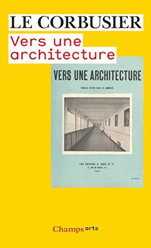 9782081217447: Vers Une Architecture (Champs Arts)