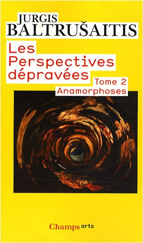 9782081217522: Les Perspectives Depravees 2/Anamorphoses (French Edition)