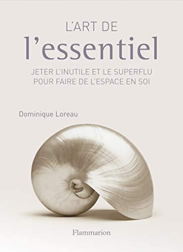 9782081217614: L'art de l'essentiel (French Edition)