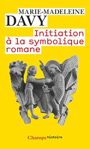 9782081218840: Initiation à la symbolique romane (French Edition)