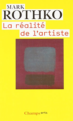 La réalité de l'artiste (French Edition) (2081218968) by Mark Rothko